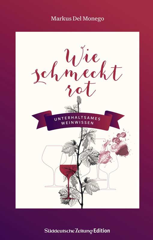 Markus Del Monego, Wie schmeckt rot (Buchcover)