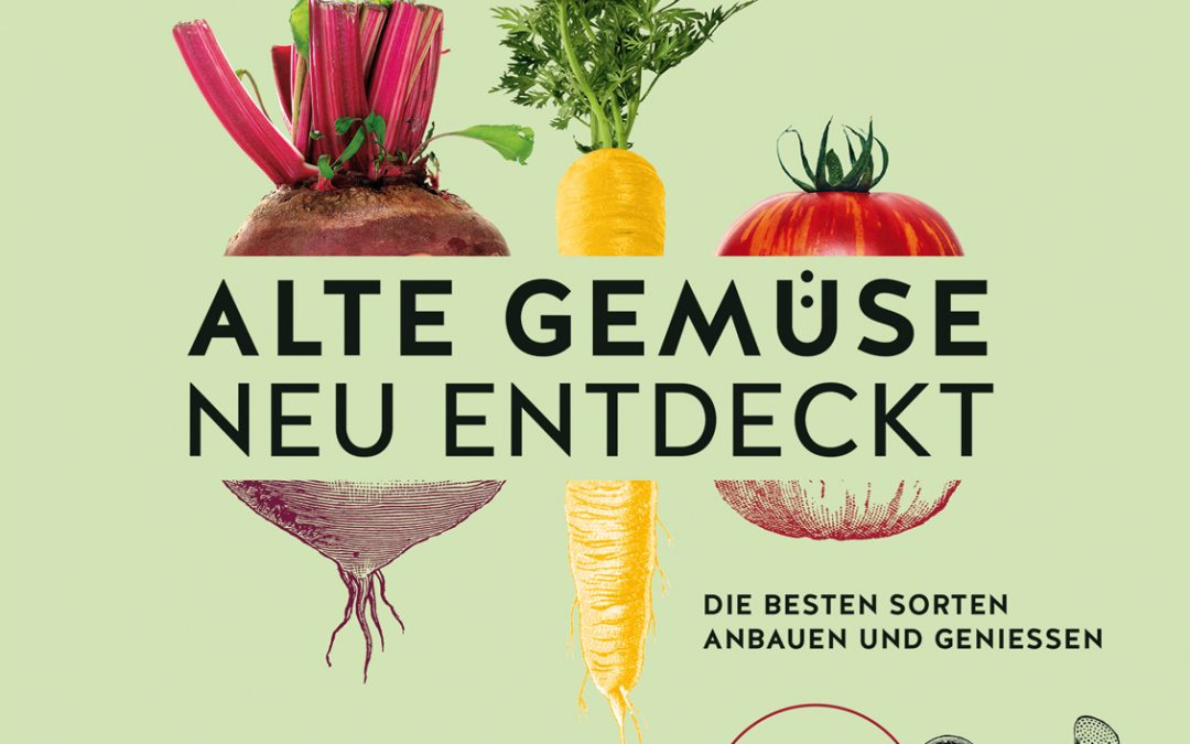 Alte Gemüse – neu entdeckt von Joachim Mayer