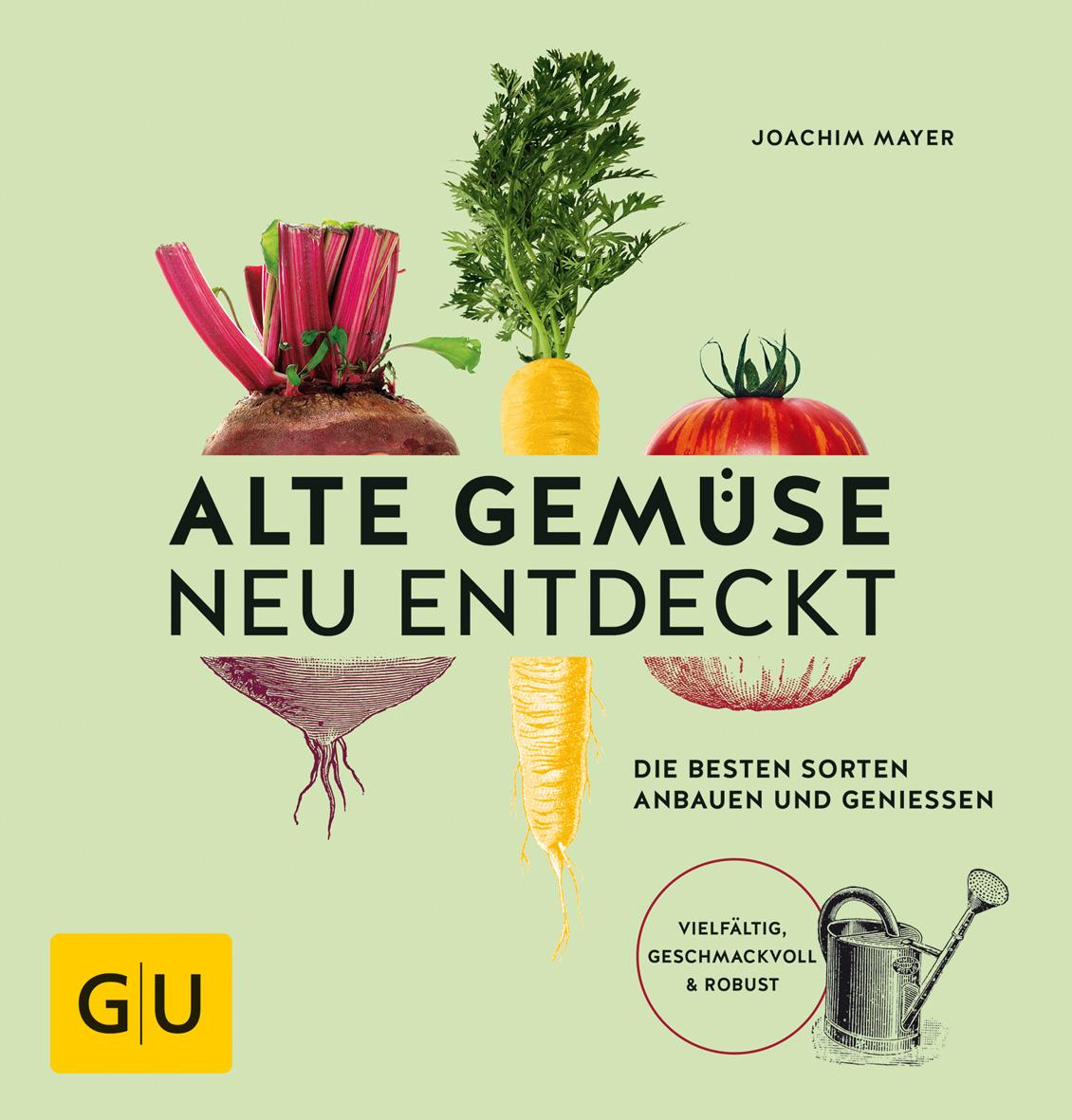 Buchcover: Alte Gemüse neu entdeckt